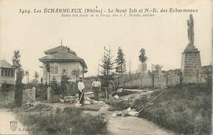 """.CPA  FRANCE 69 """" Les Echarmeaux, Le Mont Joli et Notre Dame des Echarmeaux"""""""