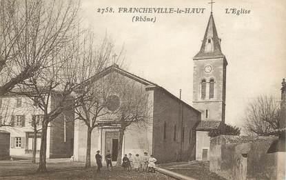 """.CPA  FRANCE 69 """" Francheville le Haut, L'église"""""""