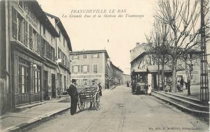 """.CPA  FRANCE 69 """" Francheville le Bas, La grande rue et la station des tramways"""" / TRAM"""