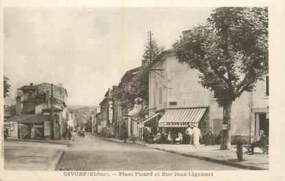 """.CPA FRANCE 69 """" Givors,  Place Picard et rue Jean Ligonnet"""""""