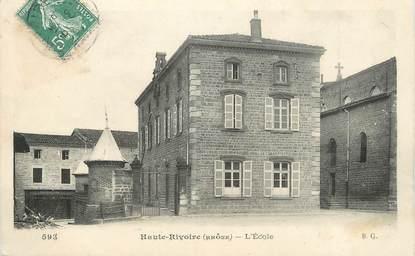 """.CPA FRANCE 69 """" Haute Rivoire, L'école"""""""