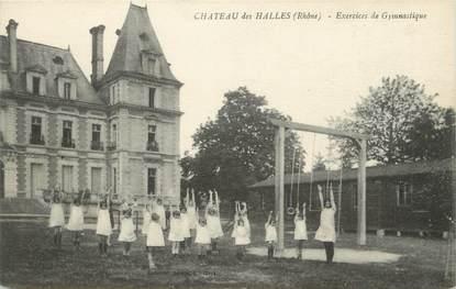 """.CPA FRANCE 69 """"Les Halles, Le château, Exercices de gymnastique"""""""