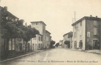 """.CPA  FRANCE 69 """" Messimy, Hameau de Malataverne, route de St Martin en Haut"""""""