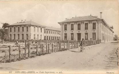 """CPA ALGERIE """"Sidi Bel Abbès, Ecole supérieure"""""""