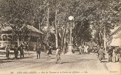 """CPA ALGERIE """"Sidi Bel Abbès, Rue de Tlemcen et le cercle des officiers"""""""