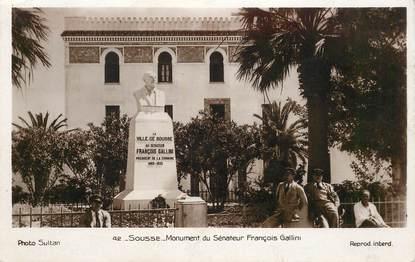 """CPSM TUNISIE """"Sousse, monument du sénateur F. Gallini"""""""