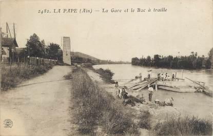 """.CPA FRANCE 69 """" La Pape, La gare et le bail à traille"""""""