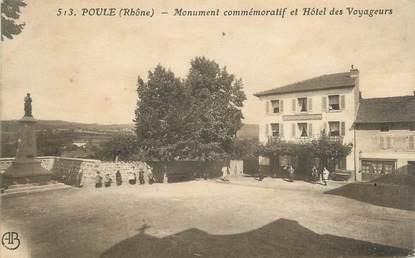 """.CPA  FRANCE 69 """" Poule, Monument commémoratif et Hôtel des Voyageurs"""""""