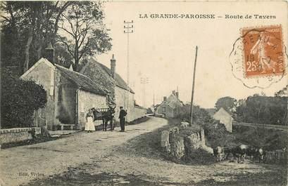 """CPA FRANCE 77  """"La Grande Paroisse, Rte de Tavers"""""""
