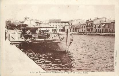 """.CPA   FRANCE 34  """"Mèze, Le nouveau courrier dans le port et le quai nord"""""""