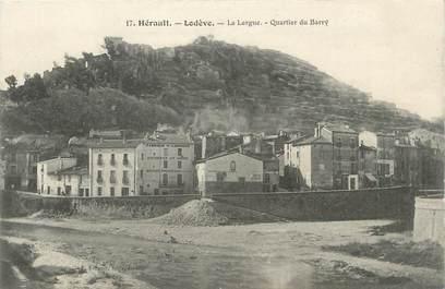 """.CPA   FRANCE 34  """"Lodève, La Lergue quartier du Barry"""""""