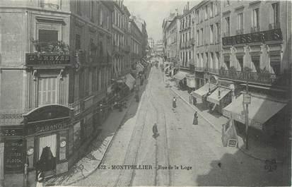 """.CPA  FRANCE 34 """" Montpellier, Rue de la Loge"""""""