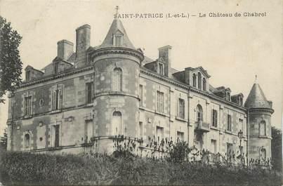 """.CPA  FRANCE 37 """"St Patrice, Le château de Chabrol"""""""