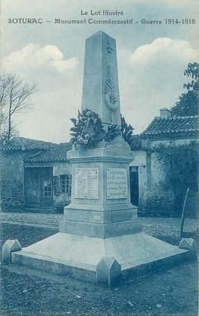 """.CPA  FRANCE 46 """" Soturac, Monument commémoratif Guerre 14-18"""""""