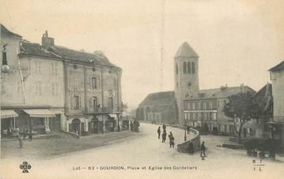 """.CPA  FRANCE 46 """"Gourdon, Place et église des Cordeliers"""""""