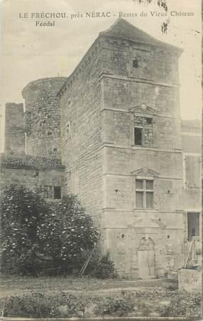 """.CPA  FRANCE  47 """" Le Fréchou près Nérac, Restes du vieux château féodal"""""""