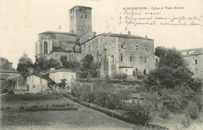 """.CPA  FRANCE  47 """"Monsempron, Eglise et vieux  manoir"""""""