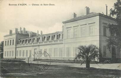 """.CPA  FRANCE  47 """"Environs d'Agen, Château de St Denis"""""""