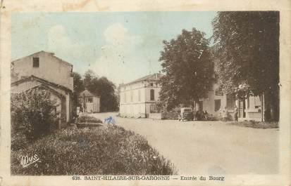 """.CPA  FRANCE  47 """"Saint Hilaire sur Garonne, Entrée du bourg"""""""