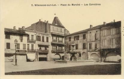 """.CPSM FRANCE """"Villeneuve sur Lot, Place du Marché, les Cornières"""""""