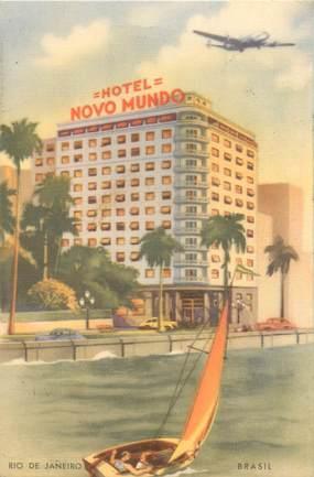 """CPA BRESIL """"Rio de Janeiro, Hotel Novo Mundo"""""""