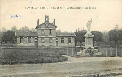 """CPA FRANCE 77  """"Fontenay Trésigny, Le monument aux morts"""""""