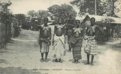 """CPA  COTE D'IVOIRE """"Abidjean, femmes indigènes"""""""
