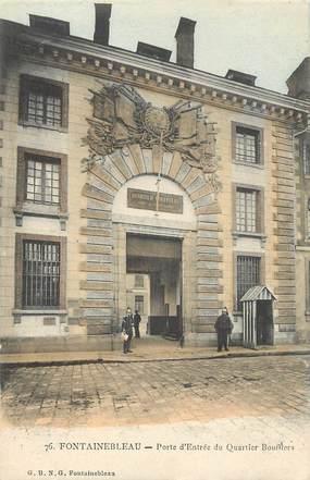 """CPA FRANCE 77 """"Fontainebleau, porte d'Entrée du Quartier boufflers"""""""