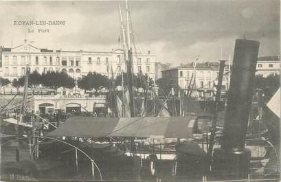 """.CPA FRANCE 17 """"Royan, Le port"""""""