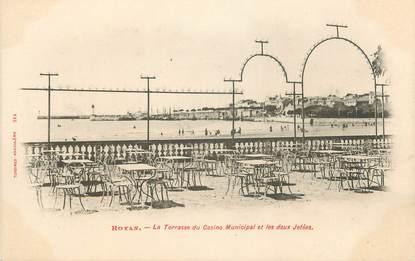 """.CPA FRANCE 17 """" Royan, La terrasse du casino municipal et les deux jetées"""""""
