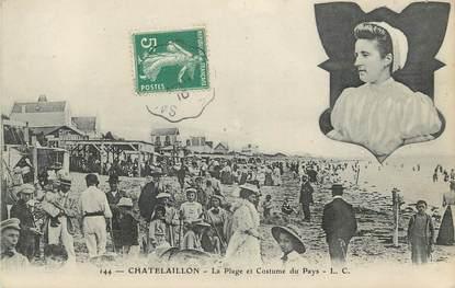 """.CPA   FRANCE 17 """" Chatelaillon,  La plage et costumee du pays"""""""