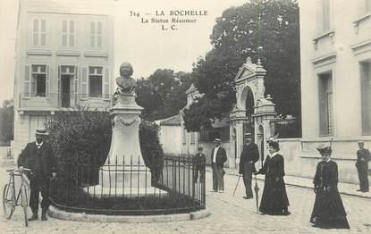 """.CPA  FRANCE 17 """"La Rochelle, La Statue Réaumur"""""""