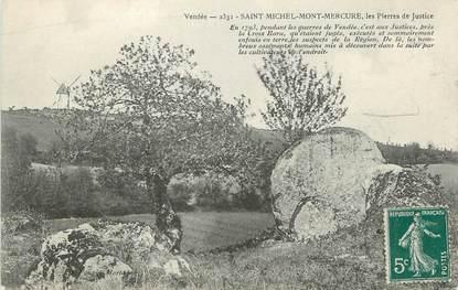 """.CPA  FRANCE 85 """"St Michel Mont Mercure, Les pierres de justice"""""""
