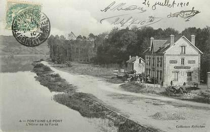 """CPA FRANCE 77  """"Fontaine le Port, Hôtel de la Foret"""""""