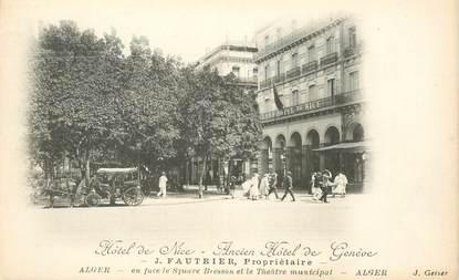 "CPA ALGERIE  ""Alger, Hotel de Nice, ancien Hotel de Genève"""