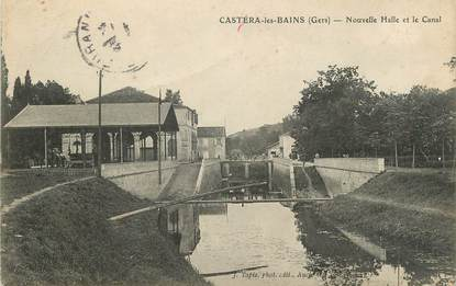 """. CPA  FRANCE 32 """" Castera les Bains, Nouvelle halle et le canal"""""""