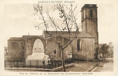 """. CPA FRANCE 34 """"Alignan du Vent, Vue de l'église et le monument des combattants 14-18"""""""