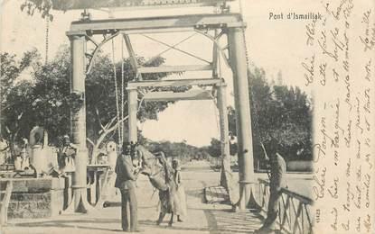 """CPA EGYPTE """"Pont d'Ismailiak"""""""