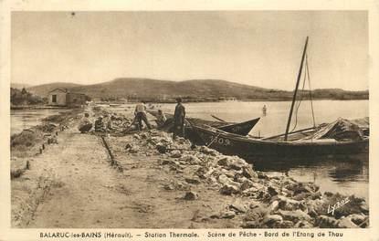 """. CPA FRANCE 34 """"Balaruc les Bains, Scène de pêche, bord de l'étang de Thau"""""""