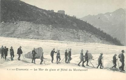 """CPA ALPINISME """"Chamonix, la mer de glace et Hotel du Montanvert"""""""
