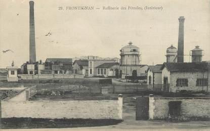 """.CPA  FRANCE 34 """"Frontignan, Raffinerie des pétroles"""""""