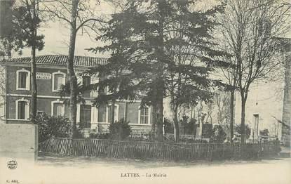""".CPA FRANCE 34 """"Lattes, La Mairie"""""""