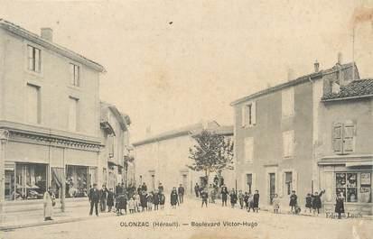".CPA  FRANCE 34 "" Olonzac, Boulevard Victor Hugo"""