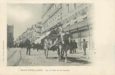 """.CPA  FRANCE 34 """"   Montpellier, Place de la Comédie"""""""