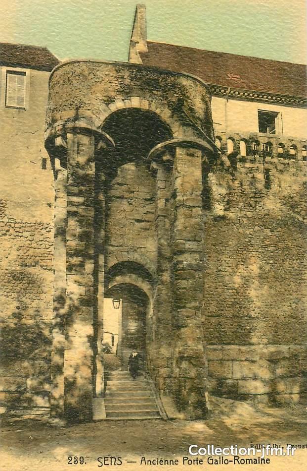 Cpa france 89 sens ancienne porte gallo romaine 89 for Sens 89 yonne