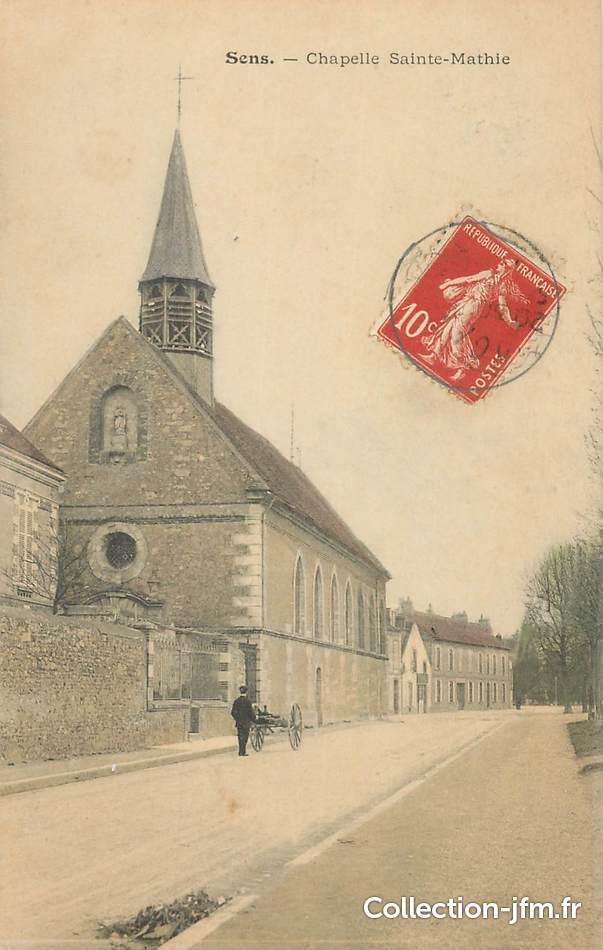 Cpa france 89 sens chapelle sainte mathie 89 yonne for Sens 89 yonne