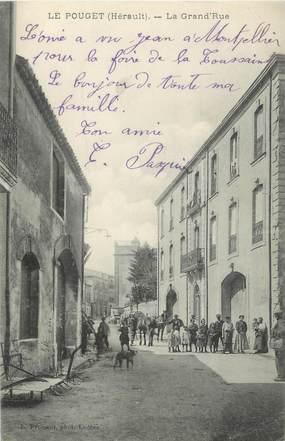 """.CPA FRANCE 34 """"   Le Pouget, La grande rue  """""""