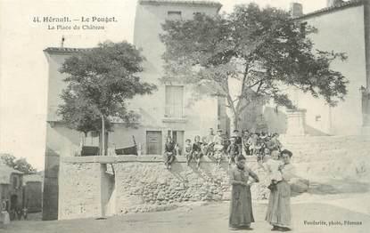 """.CPA FRANCE 34 """"   Le Pouget, La place du château"""""""