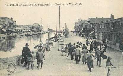 ".CPA  FRANCE 34 ""  Palavas les Flots,   Quai de la rive droite"""