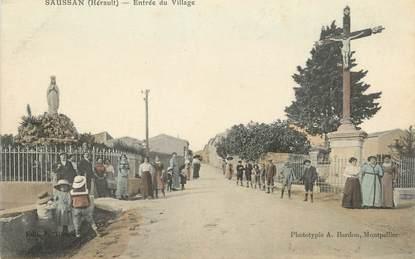 """.CPA  FRANCE 34 """"  Saussan, Entrée du Village"""""""